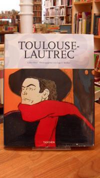Néret, Henri de Toulouse-Lautrec – 1864-1901,