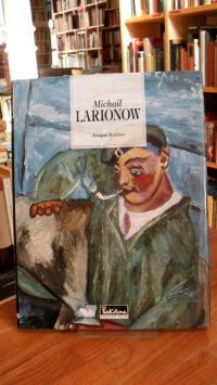 Michail Larionow – 1881-1964,