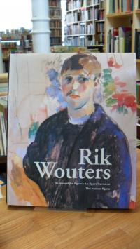 Rik Wouters – de menselijke figuur, la figure humaine,