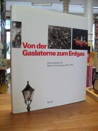 Egger, Von der Gaslaterne zum Erdgas – Die Geschichte der Berner Gasversorgung 1