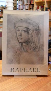 Raphael / Becherucci, Raphael – The Great Masters of Drawing,