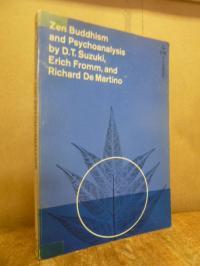 Suzuki, Zen Buddhism and Psychoanalysis,
