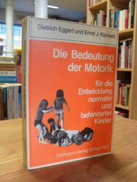 Eggert, Die Bedeutung der Motorik für die Entwicklung normaler und behinderter K