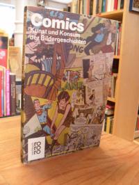 Comics – Kunst und Konsum der Bildergeschichten,