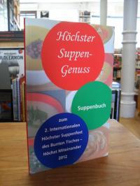 Bunter Tisch – Höchst Miteinander, Höchster Suppen-Genuss – Suppenbuch zum 2. In