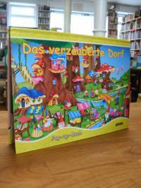 ohne Autor, Das verzauberte Dorf – Pop-up-Buch,