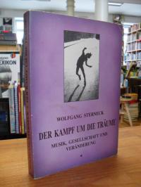 Sterneck, Der Kampf um die Träume – Musik, Gesellschaft und Veränderung,