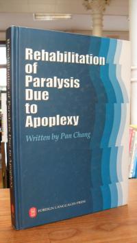 Rehabilitation of Paralysis Due to Apoplexy,