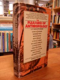 The Pleasures of Anthropology,