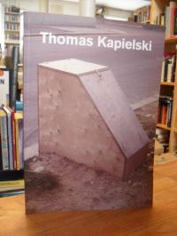 Thomas Kapielski – Veduten, Lampen, Tierchen