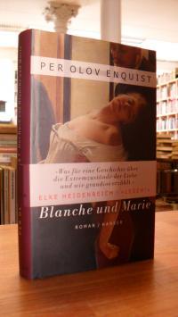 Enquist, Das Buch von Blanche und Marie,