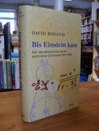 Bodanis, Bis Einstein kam – Die abenteuerliche Suche nach dem Geheimnis der Welt