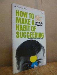 How to make a habit of succeeding,