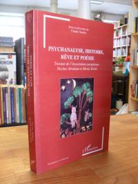 Psychanalyse, histoire, rêve et poésie,