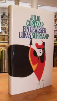Cortázar, Ein gewisser Lukas,