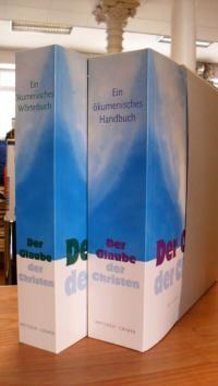 Der Glaube der Christen – 2 Bände: Bd. 1: Ein ökumenisches Handbuch, Bd. 2 Ein ö
