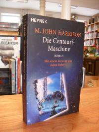 Harrison, Die Centauri-Maschine,