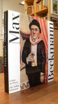 Erpel, Max Beckmann – Leben im Werk – Die Selbstbildnisse,