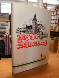 Blättner, Markt Schneeberg – Heimatgeschichte anläßlich der 750-Jahr-Feier der M