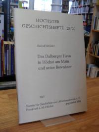 Schäfer, Das Dalberger Haus in Höchst am Main und seine Bewohner,
