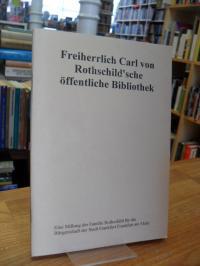 Stadt- und Universitätsbibliothek Frankfurt am Main (Hrsg.), Freiherrlich Carl v