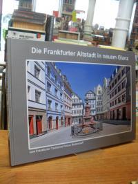 Die Frankfurter Altstadt in neuem Glanz,