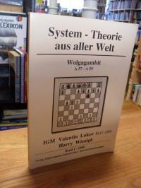 Wienigk, System-Theorie aus aller Welt – Wolgagambit – A 57 – A 59,