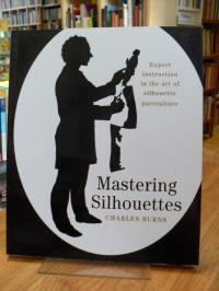 Burns, Mastering Silhouettes,