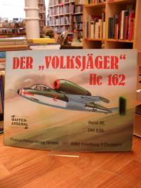 """Der """"Volksjäger"""" He 162,"""