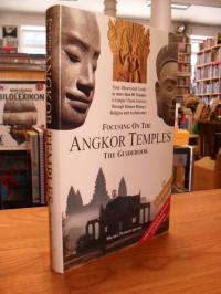 Petrotchenko, Focusing on the Angkor Temples – The Guide Book – 2nd Edition,