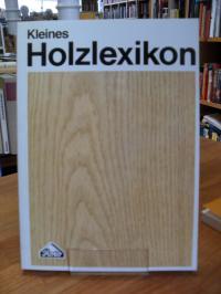 Dahms, Kleines Holzlexikon,
