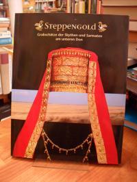 Steppengold – Grabschätze der Skythen und Sarmaten am unteren Don,