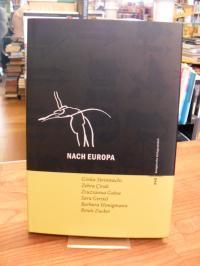 Groenewold, Nach Europa – Texte zu einem Mythos,