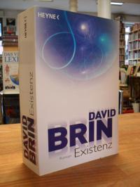 Brin, Existenz,