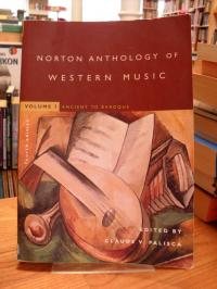 Norton anthology of western music – Vol. 1: Ancient to Baroque,