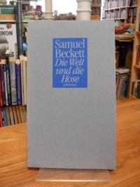 Beckett, Die Welt und die Hose,