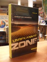 Gruböck, Unbekannte Zone – Mystery-Thriller,