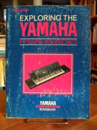 Exploring the Yamaha – PSR-6300 – Portatone Songbook,