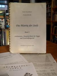 Hasselmann, Die Matrix der Seele – Band 1: Seelenessenz, Hauptmerkmal der Anghst