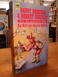 Harrison, Bill, der galaktische Held – Die Welt der eßbaren Gehirne – [Band 3],