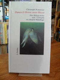 Ransmayr, Damen & Herren unter Wasser – Eine Bildergeschichte nach sieben Farbta
