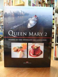 Zimmermann, Queen Mary 2 – Rezepte aus der Speisekarte des Luxusliners,