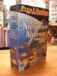 Hamilton, Der Neutronium Alchimist – Roman,
