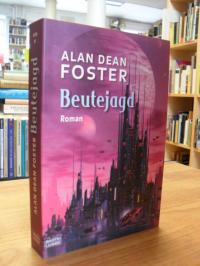Foster, Beutejagd – Roman,