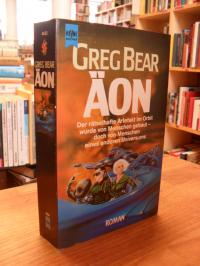 Bear, Äon – Science Fiction Roman,
