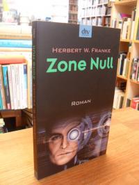 Franke, Zone Null – Roman,