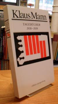 Mann, Tagebücher –  Band 4: 1938-1939,
