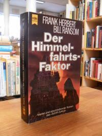 """Herbert, Der Himmelfahrtsfaktor – 4. Roman des """"Schiff""""-Zyklus,"""