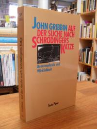 Gribbin, Auf der Suche nach Schrödingers Katze – Quantenphysik und Wirklichkeit,
