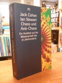 Cohen, Chaos und Anti-Chaos – Ein Ausblick auf die Wissenschaft des 21. Jahrhund